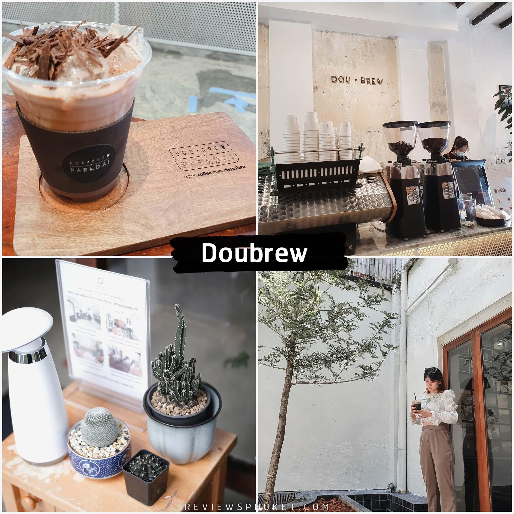 จุดเช็คอินเด็ดๆ dou brew coffee & craft ภูเก็ต คาเฟ่สวยเก๋ ตกแต่งสไตล์มินิมอลสีเขียวบรรยากาศร้านน่านั่งมวากกกก