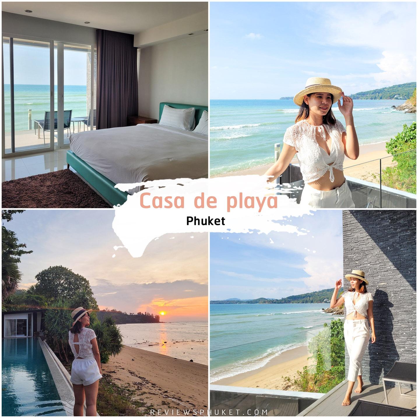 Casa De playa Phuket ที่พักภูเก็ตสุดสวย เงียบสงบส่วนตัว วิวทะเลริมหาด 10/10